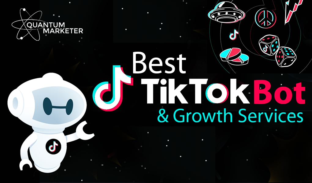 Best TikTok Bot & Growth Services (Reviews)